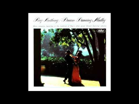 Ray Anthony / Dream Dancing Medley
