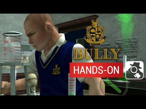 BULLY: ANNIVERSARY EDITION (MOBILE) | Hands-On