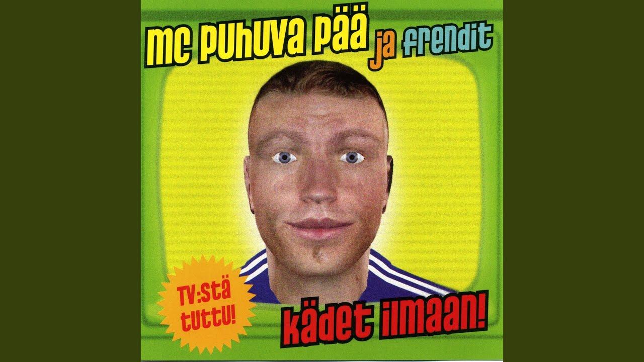 Mc Puhuva Pää