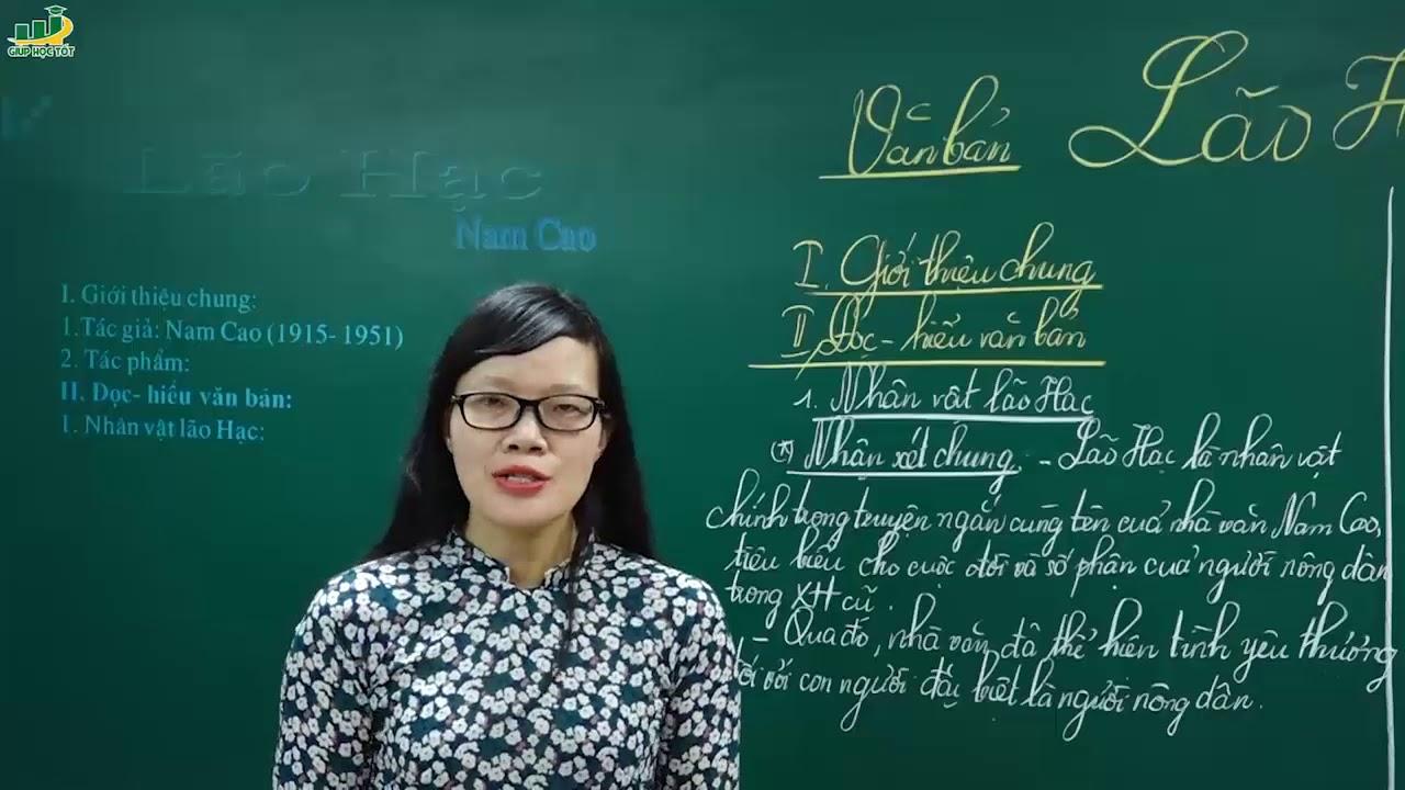 Ngữ Văn Lớp 8 – Bài giảng Lão Hạc ngữ văn 8 của Nam Cao| Cô Lê Hạnh|Truyện và kí Việt Nam