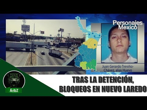 Detienen en Nuevo Laredo al líder del CDN, El Huevo Treviño