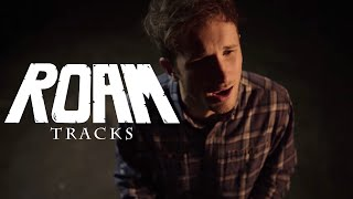 ROAM - Tracks (Official Music Video)