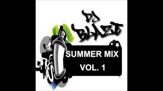 Dj Blaze - R&B/Hip Hop Summer Mix