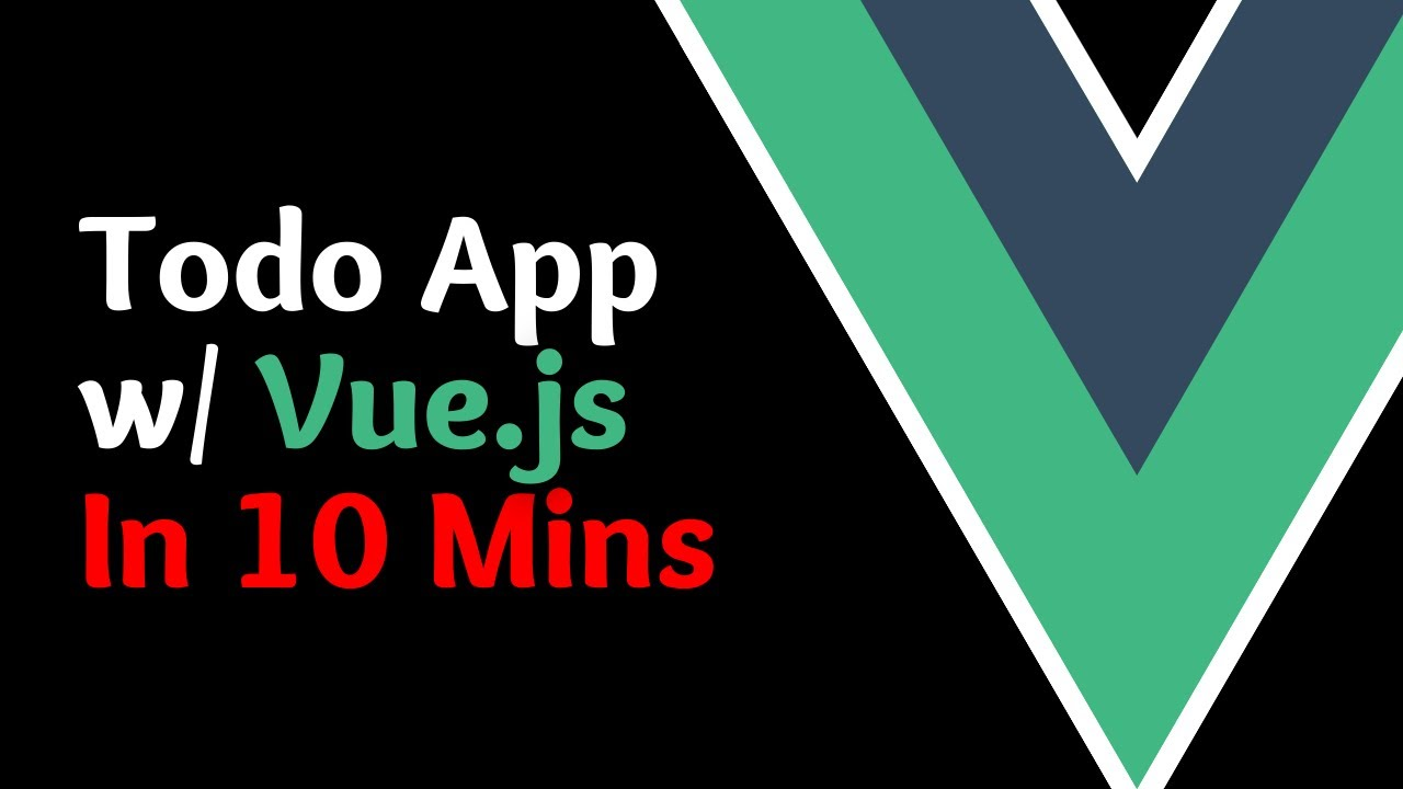 Coding a Todo App with Vue in 10 Minutes [Basics of Vue.js]