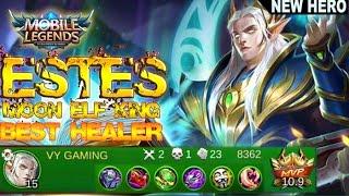 Mobile Legends - New Meta Hero ESTES Moon Elf King Best Healer Builds And Gameplay [MVP]
