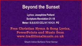 Beyond the Sunset - Hymn Lyrics & Music