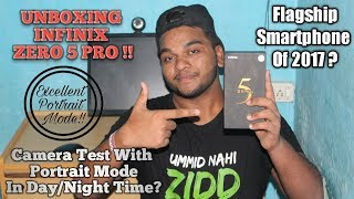 Unboxing Infinix Zero 5 Pro And Have A First Impressions With Camera Test ???