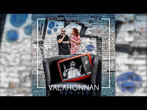 Kollányi Zsuzsi x Lotfi Begi feat Majka - Valahonnan Naksi &  Jackz Remix