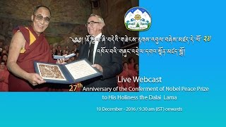 27th Anniversary of the Conferment of Nobel Peace Prize to H. H. The Dalai Lama