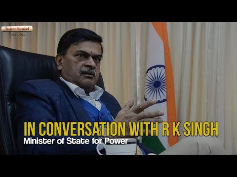 In conversation with R K Singh Minister of State for Power