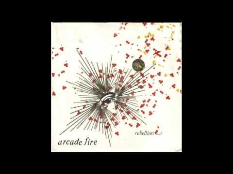 Rebellion (Lies) - Arcade Fire [HQ Audio]