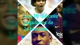 💎 Especial 40 suscriptores 💎// Los 10 mejores jugadores de la historia// 🔥Gol GM🔥