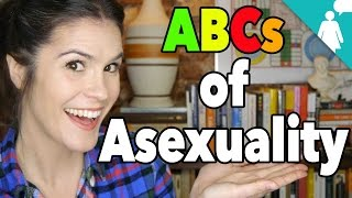 The ABCs of Asexuality