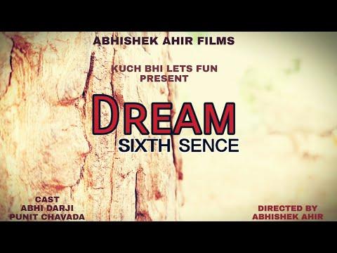 Dream ~ Sixth Sence | Thriler Short Film | Shoot On Redmi Note 5 Pro | Kuch Bhi Lets Fun