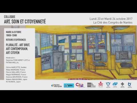 Pluralité : art brut, art contemporain, art citoyen - Retours d'expériences