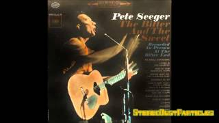 Full LP/Album - Pete Seeger - The Bitter & The Sweet (Vinyl)