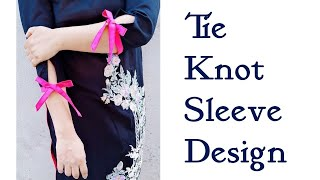 Tie knot sleeve design cutting and stitching
