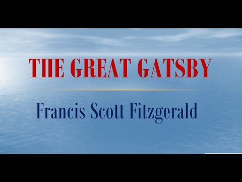 The Great Gatsby by Francis Scott  Fitzgerald (Book Reading, British English Male Voice)