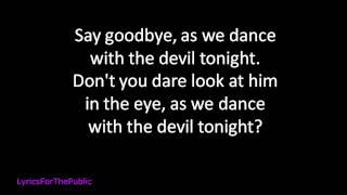 Breaking Benjamin Dance With The Devil Lyrics