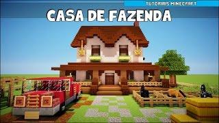 Tutoriais Minecraft: Como Construir uma Casa de Fazenda (Parte 1)