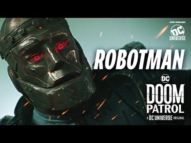 Doom Patrol | Robotman | DC Universe | The Ultimate Membership