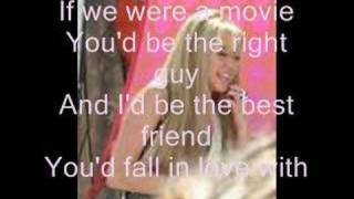 Hannah Montana-If we were a movie w/lyrics