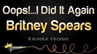 Britney Spears - Oops!...I Did It Again (Karaoke Version)