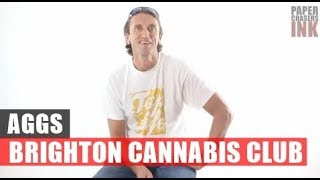 AGGS - BRIGHTON CANNABIS CLUB | INTERVIEW | PAPERCHASERS INK - MAGAZINE