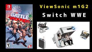 ViewSonic M1+G2 switch WWE bat…