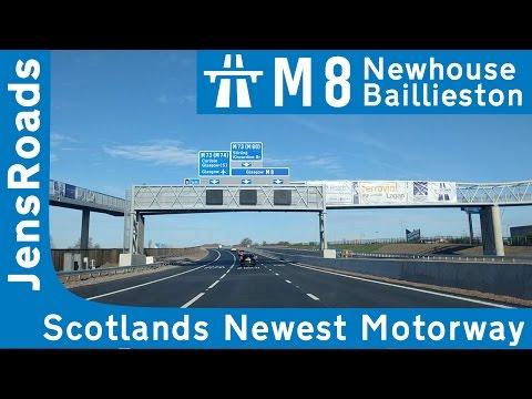 M8 Newhouse - Baillieston: Scotland's newest motorway