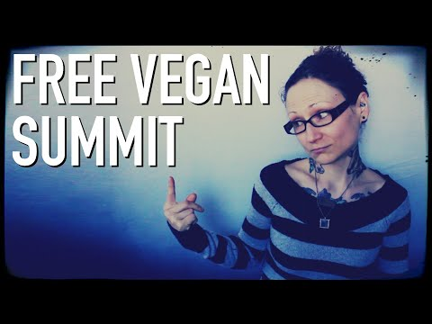FREE Online Vegan Summit With Important People & Me!