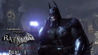 Lameplay Theater - Batman - Arkham City -Part 1-