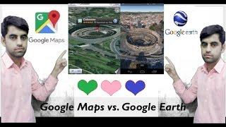 Google Earth vs Google Maps Free HD Video