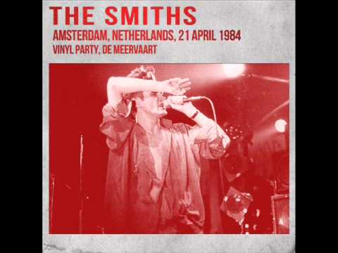 The Smiths - 06 This night has opened my eyes LIVE - Amsterdam 1984