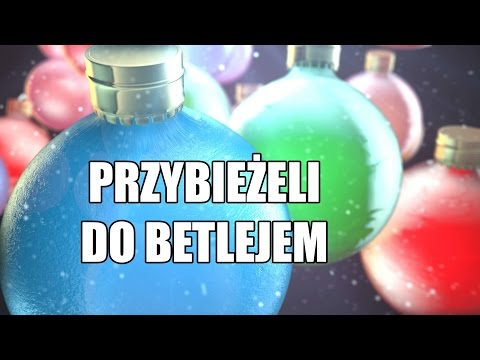 ☑ Przybieżeli do Betlejem - Polska Kolęda