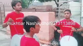 Mukhtiyar khan. Nasik Dhol