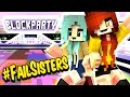 Minecraft Block Party withJenny - We're #FailSisters - The Hive Server Mini Game