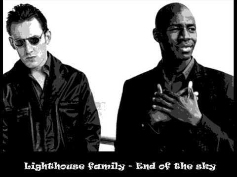 Lighthouse Family End Of The Sky
