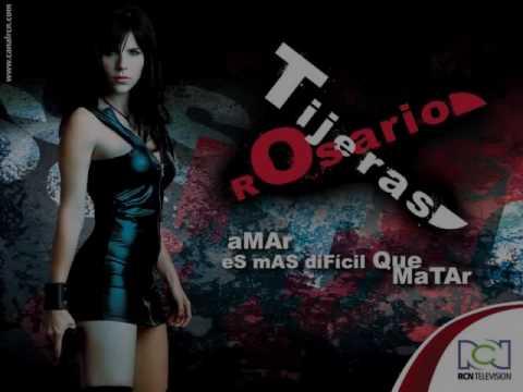 Rosario Tijeras-Maldita Mujer