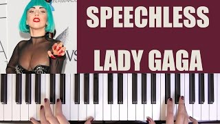 HOW TO PLAY: SPEECHLESS - LADY GAGA