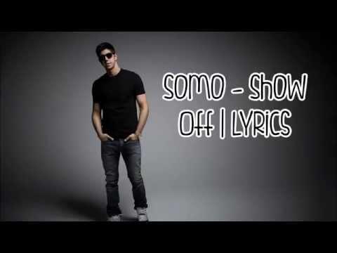 Somo - Show Off | Lyrics