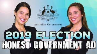 Honest Government Ad | 2019 Election (Season Finale)