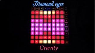 Diamond eyes - Gravity [Launchpad cover]