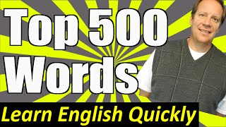Top 500 Words in the English Language  -- A Beginning English Lesson to Improve Pronunciation