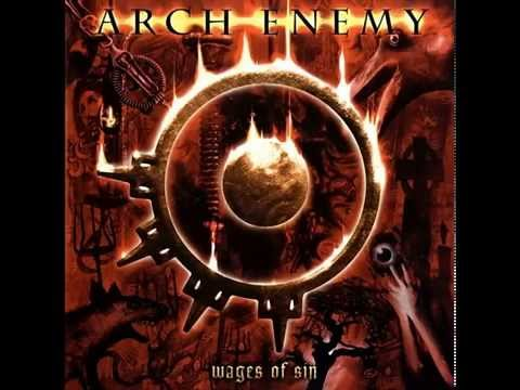 Arch Enemy - Wages Of Sin (Full Album)
