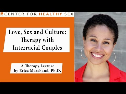 Interracial Love, Sex and Culture - Erica Marchand lecture at Center for Healthy Sex from YouTube · Duration:  1 hour 5 minutes 4 seconds