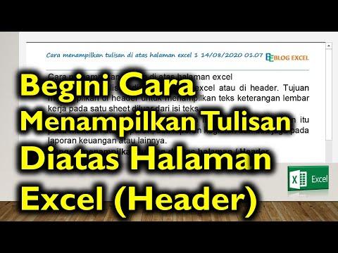 Cara menampilkan Tulisan di Atas Halaman   Header, Video Tutorial Excel