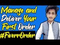 How to Manage and Deliver your first Order on Fiverr | Freelance Funda