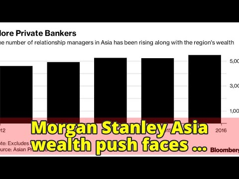 Morgan Stanley Asia wealth push faces family-office poaching