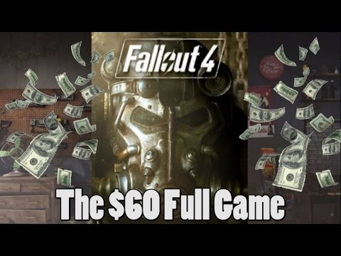 Fallout 4 - The FULL GAME for $60